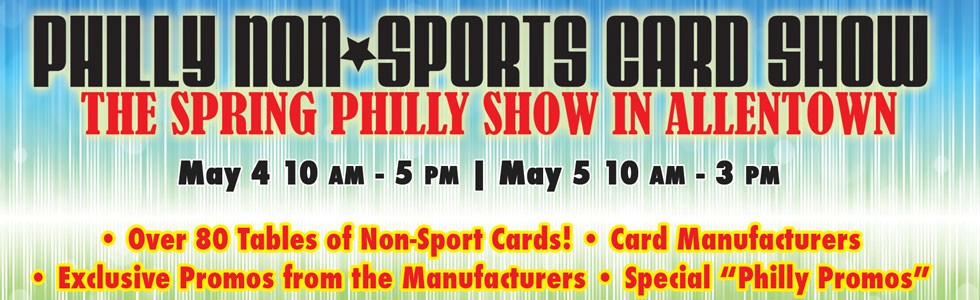 The Philly Non-Sports Card Show