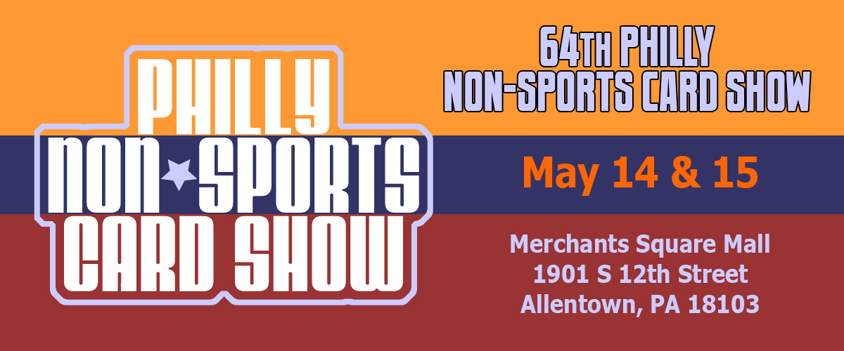 64th Philly Non-Sports Card Show