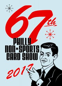 67th Philly Non-Sports Card Show (Iron Dead Studios)