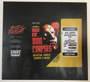 House of 1000 Corpses wrapper (Fright-Rags; given away with promo packs)