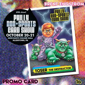 TOSER the destructor 1a (Philly Non-Sports Card Show.; art by Brent Engstrom; promo packs)