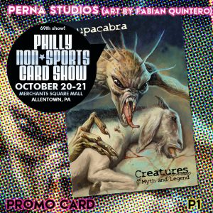 Creatures of Myth and Legend P1 (Perna Studios; art by Fabian Quintero; promo packs)