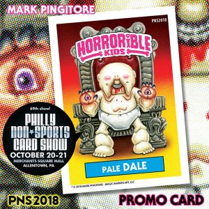 Horrible Kids Series 4 PNS2018 (Philly Non-Sports Card Show.; art by Mark Pingitore; promo packs)