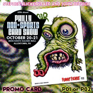 Funny Fiends P1 or P2 (Stephen Blickenstaff and John Detrich; promo packs will contain P01 or P02)