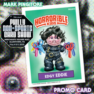Horrible Kids Series 4 PNS2019 (Philly Non-Sports Card Show.; art by Mark Pingitore; promo packs)