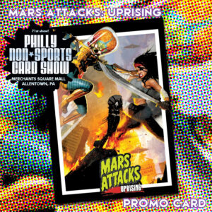 Mars Attacks: Uprising (SideKick Labs/Topps; SideKick Labs tables)